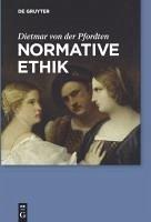 Normative Ethik (eBook, PDF) - Pfordten, Dietmar Von Der