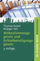 Mitbestimmungsgesetz und Drittelbeteiligungsgesetz (eBook, PDF) - Raiser, Thomas; Veil, Rüdiger