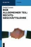 BGB Allgemeiner Teil: Rechtsgeschäftslehre (eBook, PDF)