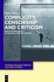 Complicity, Censorship and Criticism (eBook, PDF)