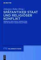 Spätantiker Staat und religiöser Konflikt (eBook, PDF)