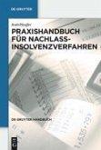 Praxishandbuch für Nachlassinsolvenzverfahren (eBook, PDF)