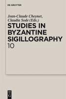 Studies in Byzantine Sigillography. Volume 10 (eBook, PDF)