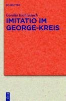 Imitatio im George-Kreis (eBook, PDF) - Eschenbach, Gunilla