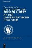 Die Studien des Prinzen Albert an der Universität Bonn (1837-1838) (eBook, PDF)