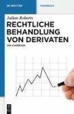 Rechtliche Behandlung von Derivaten (eBook, PDF)