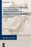 Hochkultur als Herrschaftselement (eBook, PDF)
