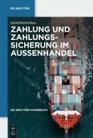 Zahlung und Zahlungssicherung im Außenhandel (eBook, PDF) - Ehrlich, Dietmar; Haas, Gregor