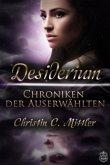 Desiderium / Chroniken der Auserwählten Bd.1