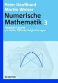Numerische Mathematik 3. Adaptive Lösung partieller Differentialgleichungen (eBook, PDF)