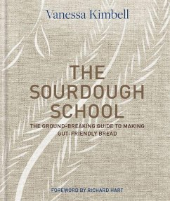 The Sourdough School - Kimbell, Vanessa