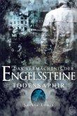 Todessaphir / Das Vermächtnis der Engelssteine Bd.2