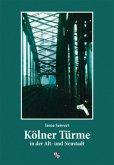 Kölner Türme in der Alt- und Neustadt