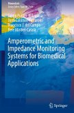Amperometric and Impedance Monitoring Systems for Biomedical Applications