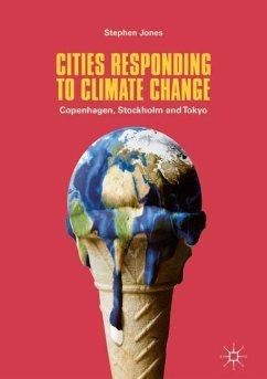 Cities Responding to Climate Change - Jones, Stephen