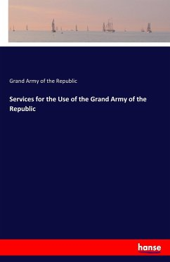 Services for the Use of the Grand Army of the Republic