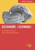 Deckname »Schwabe«