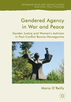 Gendered Agency in War and Peace - O'Reilly, Maria