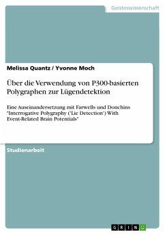 Über die Verwendung von P300-basierten Polygraphen zur Lügendetektion