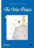 Der kleine Prinz. The Wee Prince