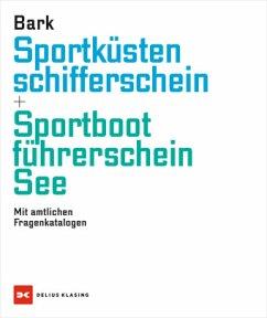 Sportküstenschifferschein & Sportbootführerschein See - Bark, Axel