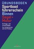 Übungsbogen Sportbootführerschein Binnen, Segel + Motor
