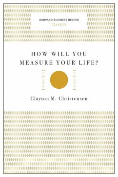 How Will You Measure Your Life? (Harvard Business Review Classics) (eBook, ePUB) - Christensen, Clayton M.