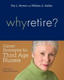 Why Retire? Career Strategies for Third-Age Nurses (eBook, ePUB)