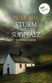 Sturm über der Südpfalz: Der zweite Fall für Philipp Sturm (eBook, ePUB)