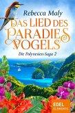 Das Lied des Paradiesvogels / Die Polynesien-Saga Bd.2 (eBook, ePUB)