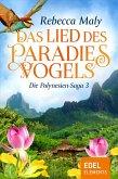 Das Lied des Paradiesvogels / Die Polynesien-Saga Bd.3 (eBook, ePUB)