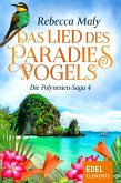 Das Lied des Paradiesvogels / Die Polynesien-Saga Bd.4 (eBook, ePUB)