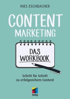 Content Marketing - Das Workbook (eBook, PDF) - Eschbacher, Ines