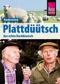 Reise Know-How Sprachführer Plattdüütsch - Das echte Norddeutsch: Kauderwelsch-Band 120 (eBook, PDF)