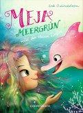 Meja Meergrün rettet den kleinen Delfin / Meja Meergrün Bd.2 (eBook, ePUB)