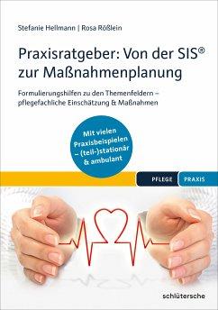 Praxisratgeber: Von der SIS® zur Maßnahmenplanung (eBook, PDF) - Hellmann, Stefanie; Rößlein, Rosa