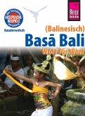 Reise Know-How Sprachführer Basa Bali (Balinesisch) - Wort für Wort: Kauderwelsch-Band 147 (eBook, PDF)