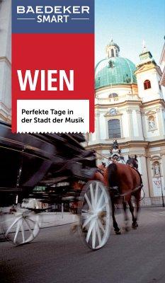 Baedeker SMART Reiseführer Wien (eBook, PDF) - Weiss, Walter M.; Egghardt, Hanne; Kunz, Katharina; Naar-Elphee, Diane