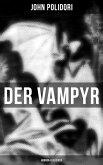 Der Vampyr (Horror-Klassiker) (eBook, ePUB)
