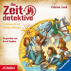 Goldrausch im Wilden Westen / Die Zeitdetektive Bd.37 (MP3-Download) - Lenk, Fabian