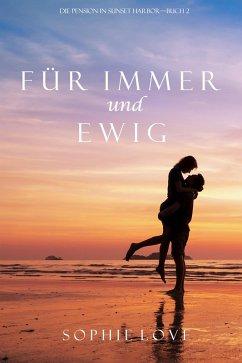 Für immer und ewig (Die Pension in Sunset Harbor ? Band 2) (eBook, ePUB)