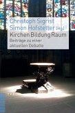 Kirchen Bildung Raum (eBook, PDF)