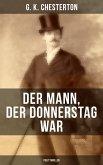 Der Mann, der Donnerstag war (Politthriller) (eBook, ePUB)