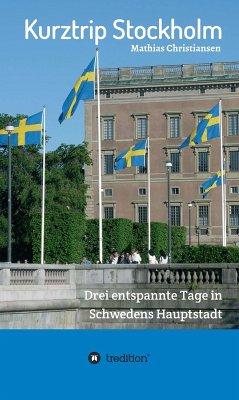 Kurztrip Stockholm: Drei entspannte Tage in Sch...