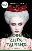 Die oberen Zehntausend (Kurzgeschichte, Fantasy) (eBook, ePUB)