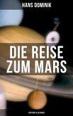 Die Reise zum Mars (Dystopie-Klassiker) (eBook, ePUB)