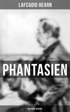 Phantasien (Gesamtausgabe) (eBook, ePUB)
