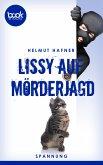 Lissy auf Mörderjagd (Kurzgeschichte, Krimi) (eBook, ePUB)