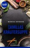 Camillas Kräutersuppe (Kurzgeschichte, Krimi) (eBook, ePUB)
