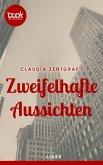 Zweifelhafte Aussichten (Kurzgeschichte, Liebe, History) (eBook, ePUB)
